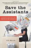 Save the Assistants: A Guide to Surviving and Thriving in the ...