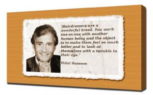 Vidal Sassoon Quotes 2 - Canvas Art Prin..