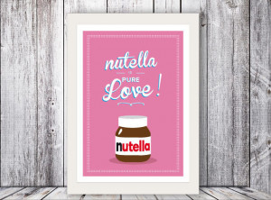 Nutella Vintage Typography Decor . Quote Giclee Art Print - Customize ...