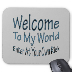 Welcome To My World blu Mousemats