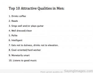 Top 10 Attractive Qualities In Men: Quote About Top 10 Attractive ...