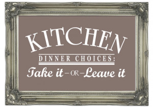 Show details for Kitchen Quote Dinner Choices Beige