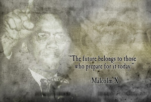 Malcolm Quotes Love