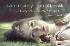 """quote-book:""""I am not pretty. I am not beautiful. I am as radiant as ..."""