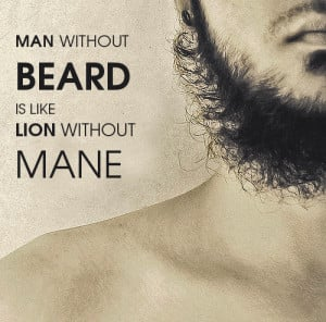 Love Men With Beards Quotes Man without beard is like a