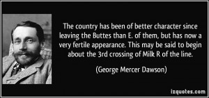 The country has been of better character since leaving the Buttes than ...