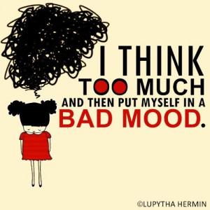 bad, mood, quote, sad, think, true