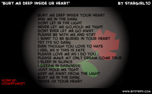 ... your heart and me in the dark dont let in the light never let me go