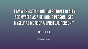 quote-Haylie-Duff-i-am-a-christian-but-i-also-156596_1.png