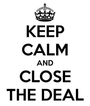 just remember keep calm amp close the deal after training at the ...