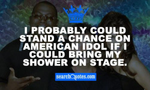American Idol Funny Quotes
