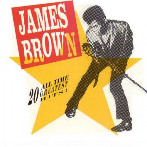 artist james brown title of album james brown 20 all time greatest ...