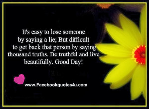 It's easy to lose someone by saying a lie