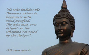 Lord Buddha : Quotes from Dhammapada