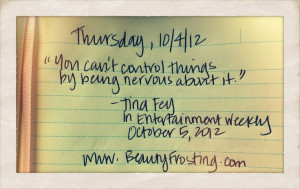 """it."""" (Tina Fey, Entertainment Weekly) #quotebook #quotes #quote ..."""