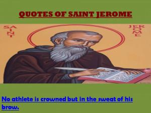QUOTES OF SAINT JEROME - 06-09-2012