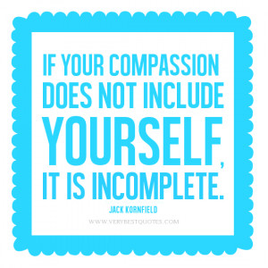 compassion quotes, compassion quotes, Jack Kornfield Quotes, If