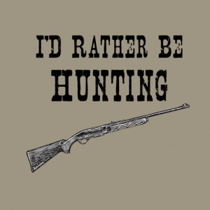 rather be hunting than going to school!!! Schools nation wide ...