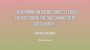 The Reformation did not directly touch the question of the true ...