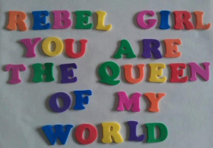 Rebel Girl Tumblr Quotes