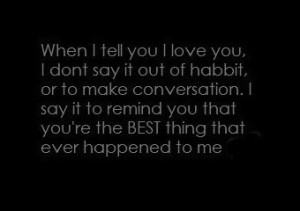resimleri: you are the best thing that ever happened to me quotes [9]