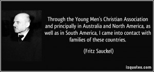 Through the Young Men's Christian Association and principally in ...