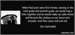 ... sixth-grade-and-seventh-grade-we-would-sing-a-art-garfunkel-68557.jpg