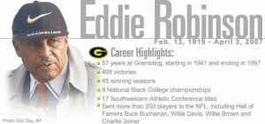 Happy Birthday Coach Eddie Robinson!!!