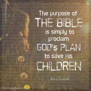 Max Lucado Quote - 3 Ways Reading the Bible Daily Can Bless Your Life ...