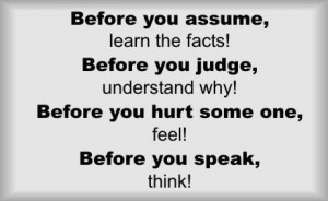 """Savvy Quote: """"Before You Assume, Learn the Facts…"""