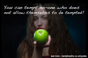 for Quotes Temptation . Find Expert Advice on About.com.. Temptation ...