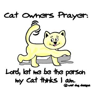 ... http://www.pics22.com/cat-owners-prayer-cat-quote/][img] [/img][/url