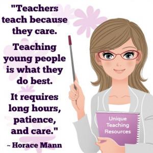 teachersteachbecausetheycarehoracemannquote.jpg