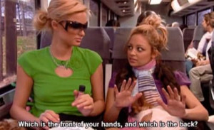 ... Paris Hilton and Nicole Richie said on The Simple Life (19 photos