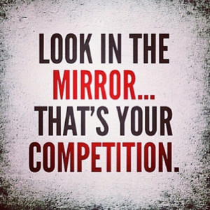 Competition Quotes – Mirror-picture-quote