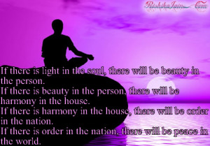 Peaceful Quotes for the Soul http://rishikajain.com/2011/05/01/if ...