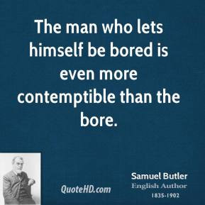 samuel-butler-poet-the-man-who-lets-himself-be-bored-is-even-more.jpg