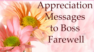 Appreciation Messages to Boss Farewell