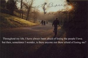 afraid, hope, life, losing, love, quote