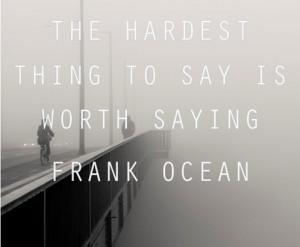 ocean quotes frank ocean quotes quotes quotes frank ocean quotes