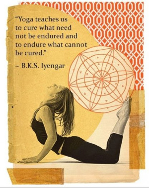95th Birthday to B.K.S. Iyengar! Here's one of our favorite quotes ...