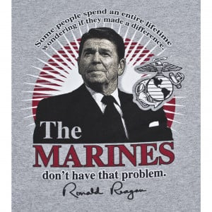 President Ronald Reagan Marines Quote T-Shirt