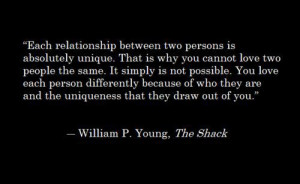 each relationship between two persons is absolutely unique, that is ...