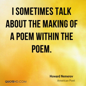 Howard Nemerov Poetry Quotes