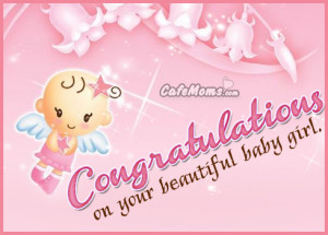 Congratulations Baby Girl Quotes Congratulations on your