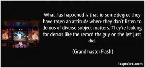 More Grandmaster Flash Quotes