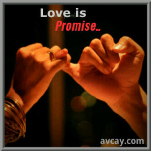 so every time and every where i make a promises.. i'll make sure i'll ...