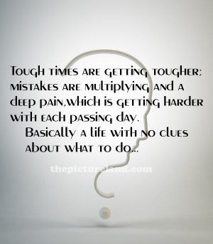 Tough Times Quotes and Sayings