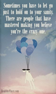 Quote on abuse: Sometimes you have to let go just to hold on to your ...