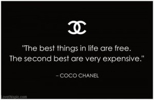 Coco Chanel Quote quote life free things coco chanel expensive